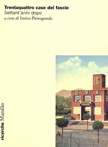 Trentaquattro case del fascio, copertina