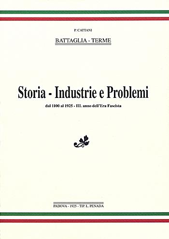 Battaglia-Terme Storia - Industrie e Problemi, copertina.