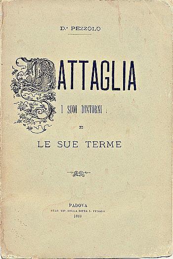 Battaglia, i suoi dintorni e le sue Terme, copertina.