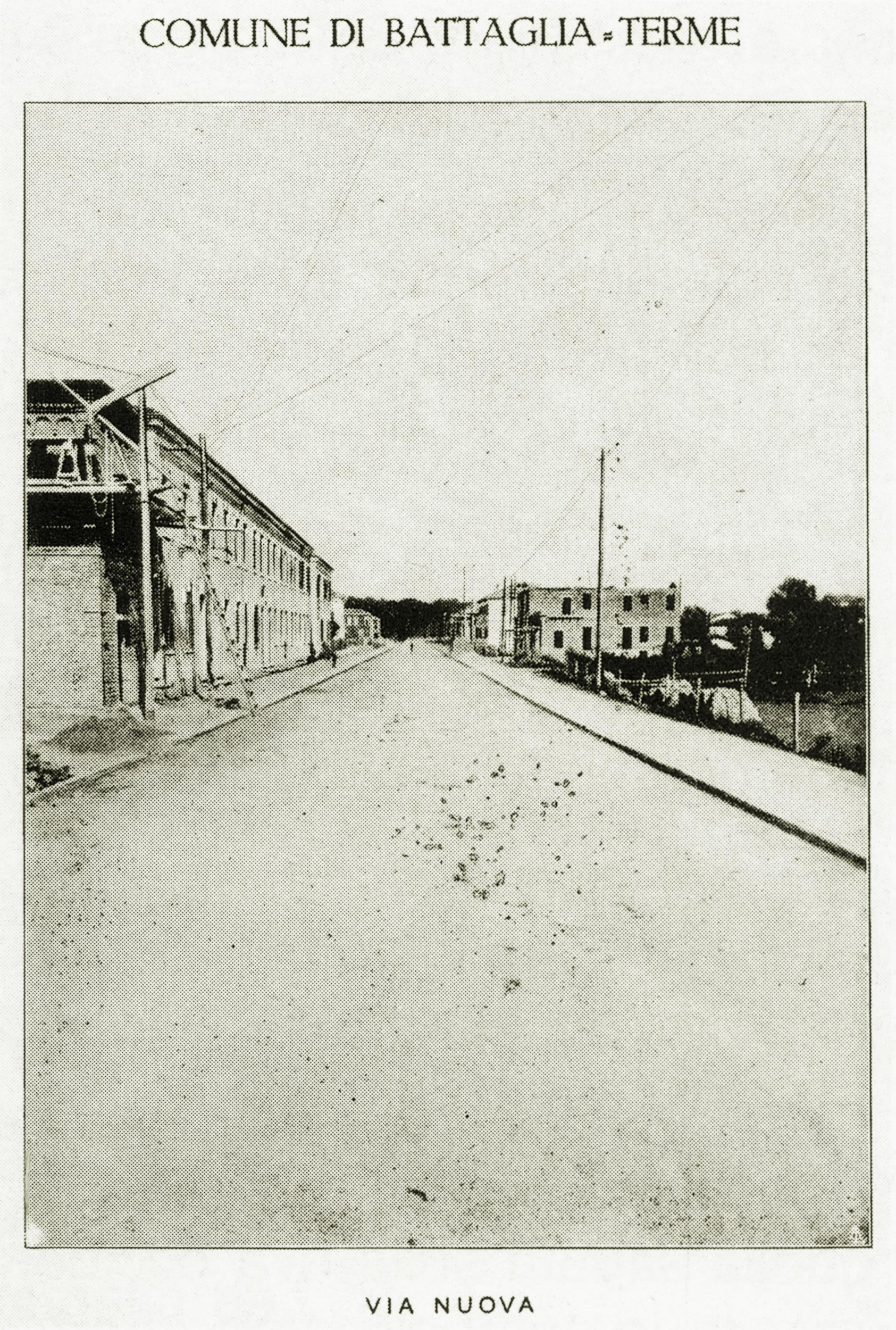 Battaglia, Via Nuova con i primi padiglioni di case popolari.