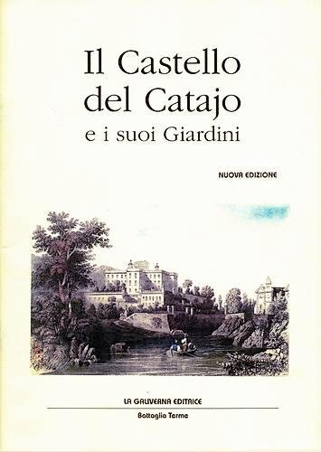 Il Castello del Catajo e i suoi Giardini, copertina.